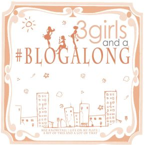 Introducing 3Girls and a #BlogAlong + Dan Murhpys + The 1 year Blog-aversary